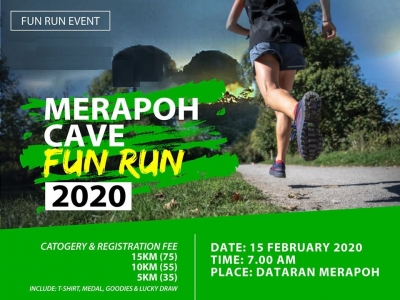MERAPOH CAVE RUN & FUN RUN : FEBRUARY 15, 2020
